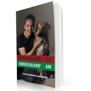 Boek Arnoud Busscher Mensentaalknop UIT Hondentaalknop AAN met afbeelding van Arnoud en een hond