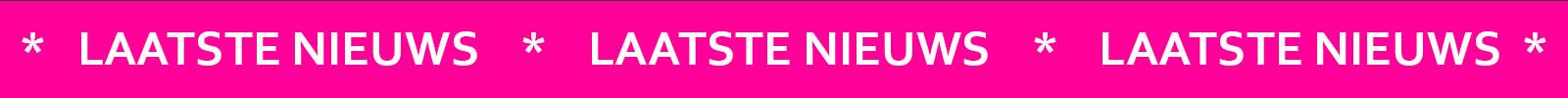 Roze balk met laatste nieuws in witte letters